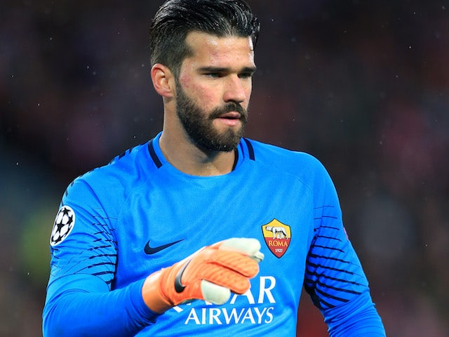 d4dfb128a55 Roma  demanding £79m for Liverpool target Alisson Becker  - Sports Mole
