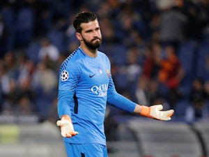 Liverpool 'told to pay £67m for Alisson'
