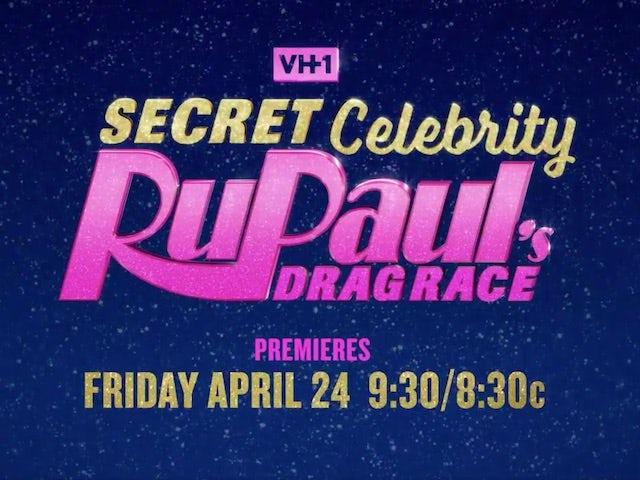 VH1 announces 'Secret Celebrity RuPaul's Drag Race'