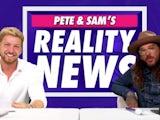 Pete Wicks and Sam Thompson's Reality News